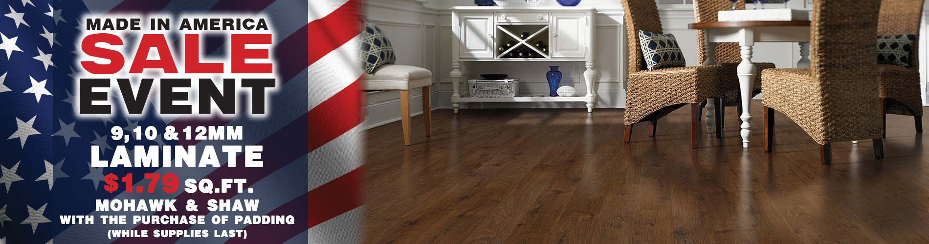 Made In America Sale Event - 9, 10 & 12mm Laminate - $1.79 sq.ft. - Mohawk & Shaw - While Supplies Last